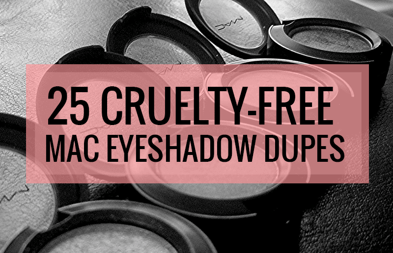 25 Cruelty Free Mac Eyeshadow Dupes Neutrals Cruelty