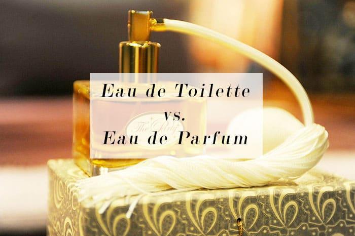 what s the difference between eau de toilette and eau de parfum cruelty free bloglovin