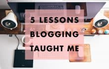 5 Important Lessons I Learned About Blogging