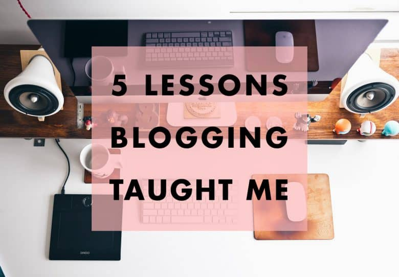 5-lessons-blogging-taught-me