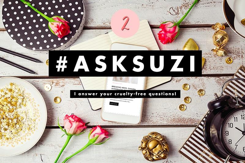 Ask Suzi - I answer your cruelty-free questions!