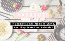 If Cosmetics Are Made in China, Are They Tested On Animals? | Ask Suzi #5