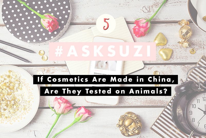 If Cosmetics Are Made in China, Are They Tested On Animals? | Ask