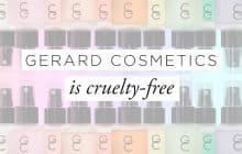 Gerard Cosmetics: Animal Testing Policy & Correspondence